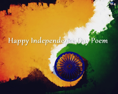 Happy Independence Day Poem 2016 | 15 August Poem