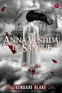 [Resenha] Anna Vestida de Sangue #01 - Kendare Blake