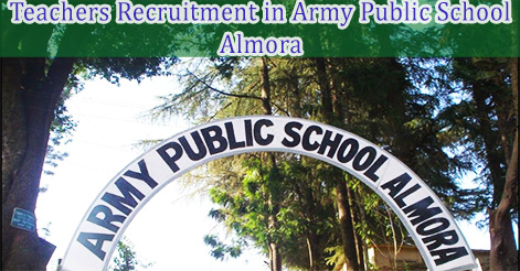 Walk-in-Interview 5th July 2016 Teachers & LDC  in Army Public School Almora (Uttarakhand)@www.icbse.com