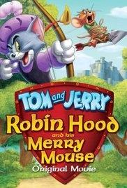 Tom & Jerry: Robin Hood và Chú Chuột Vui Vẻ