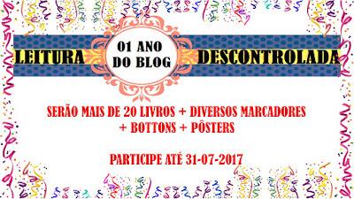 SORTEIO #31 - 01 ANO DO BLOG LEITURA DESCONTROLADA