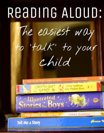 Reading Aloud: The EASIEST way to 'Talk' to your child!