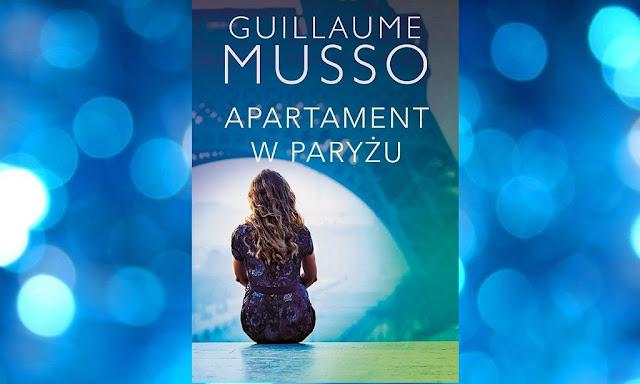 Apartament w Paryżu, Guillaume Musso W DNIU PREMIERY!!