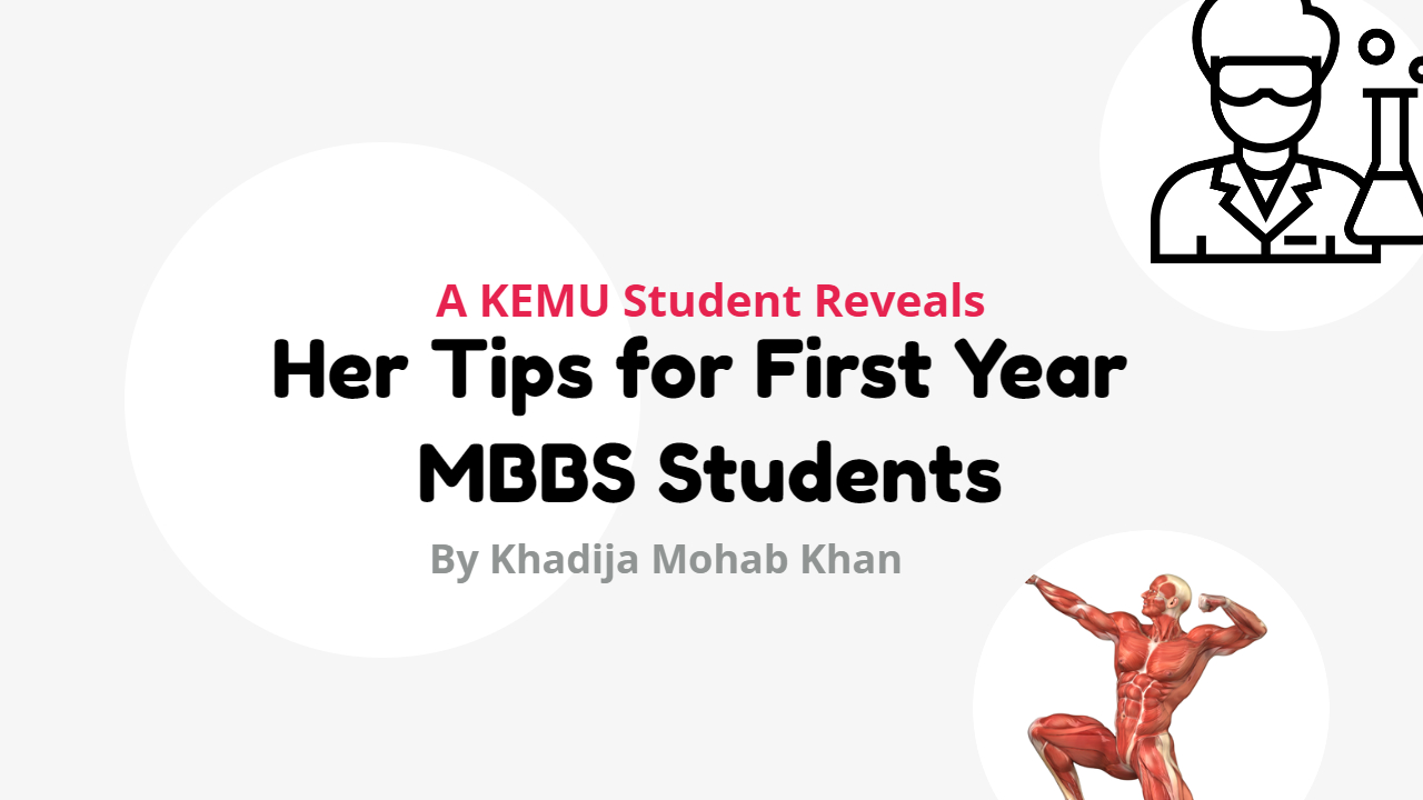A KEMU Student Reveals Her Tips for First Year MBBS Students | Top ...