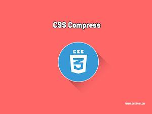 Cara Mempercepat Loading Blog Dengan Compress CSS