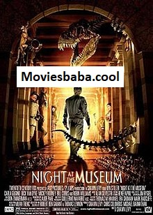 Night at the Museum (2006) Full Movie Dual Audio Hindi HDRip 1080p | 720p | 480p | 300Mb | 700Mb | ESUB | {Hindi+English}