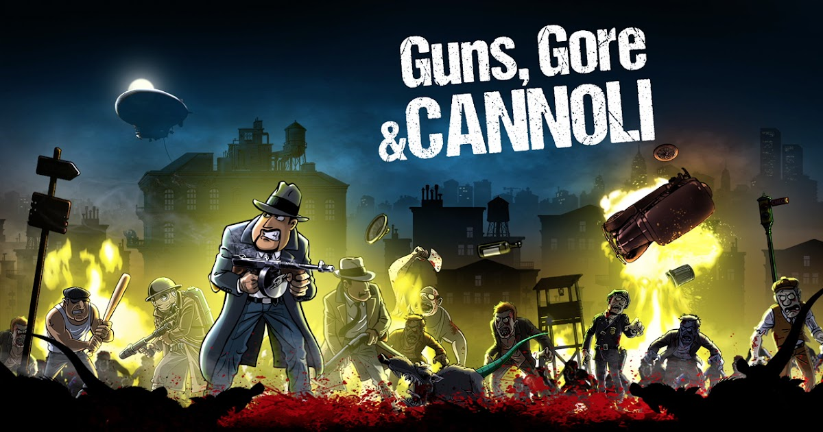 guns gore (and,furthermore) cannoli