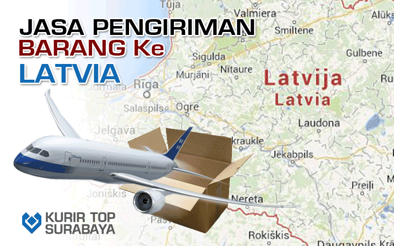 JASA PENGIRIMAN LUAR NEGERI | KE LATVIA