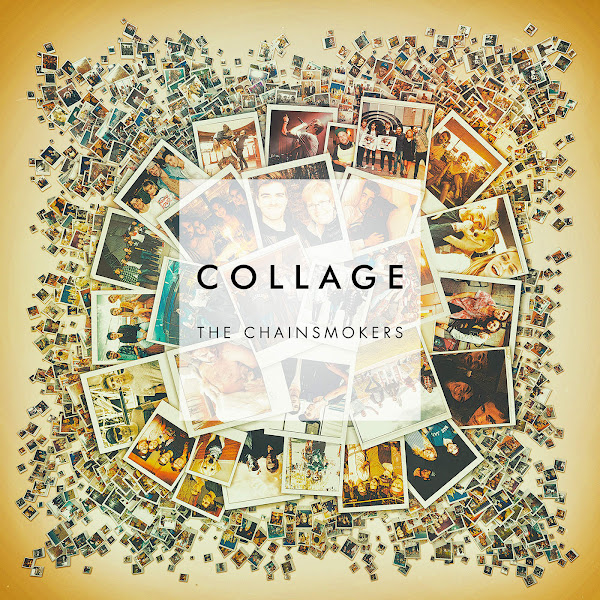The Chainsmokers - Collage EP Cover