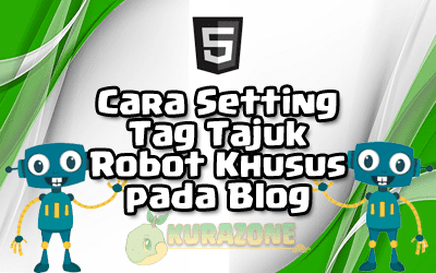 Cara Setting Tag Tajuk Robot Khusus pada Blog