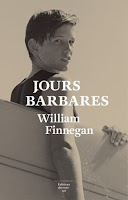 william finnegan jours barbares sous sol