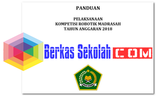 Panduan Pelaksanaan Kompetisi Robotik Madrasah Tahun 2018