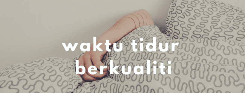 Menyusu dan waktu tidur berkualiti