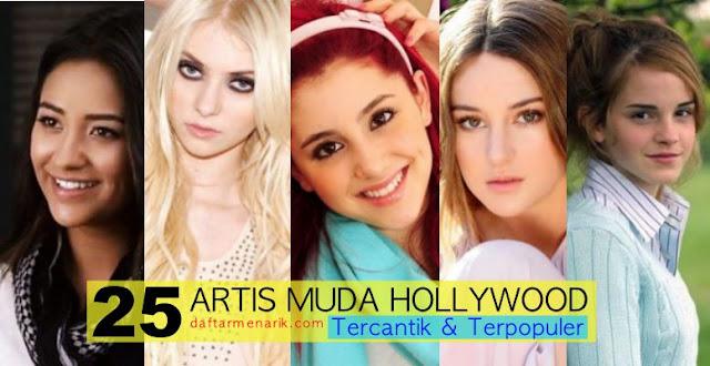 25 Artis Muda Hollywood Tercantik dan Terpopuler Saat ini