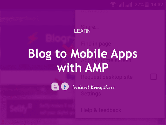 AMP HTML Blogger Blog to Mobile Apps Instantly