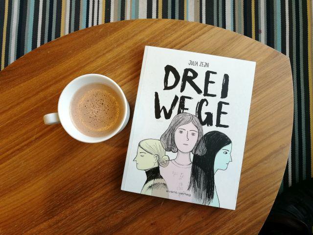 """""""Drei Wege"""" von Julia Zejn: Eine Rezension, Cover-Abbildung"""