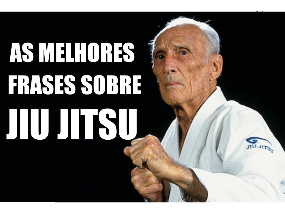 10 Frases Motivacionais De Jiu Jitsu Mma Jiu Jitsu Dicas