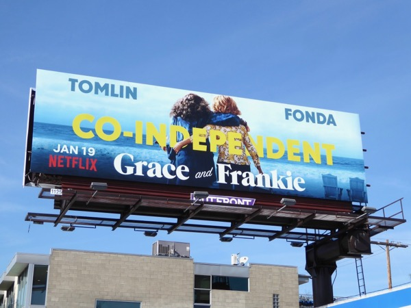 Grace and Frankie 4 Co-independent billboard