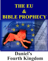 The EU and Bible Prophecy, Daniel's Fourth Kingdom, Prophecy in the news