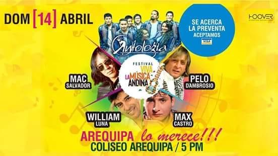 Festival Viva la Música Andina con Pelo D'Ambrosio, Max Castro, William Luna, Antología, Mac Salvador - 14 de abril
