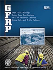 AASHTO LRFD Bridge Design Guide Specifications for GFRP ...