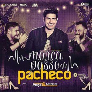 Baixar Pacheco Part. Jorge e Mateus – Marcapasso (2017)