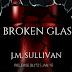 Release Blitz & Giveaway - Broken Glass by J.M. Sullivan