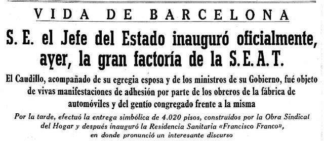 Memoria histórica. Debe cerrarse la empresa automovilística SEAT porque su factoría fue inaugurada por Franco. La Vanguardia, 6 octubre de 1955