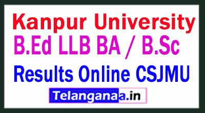 Kanpur University Results B.Ed 2019 / LLB BA / B.Sc Merit Ranking Results Online CSJMU