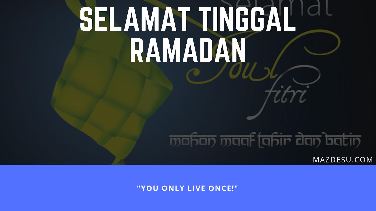 Selamat Tinggal Ramadan, Selamat Datang Kemenangan