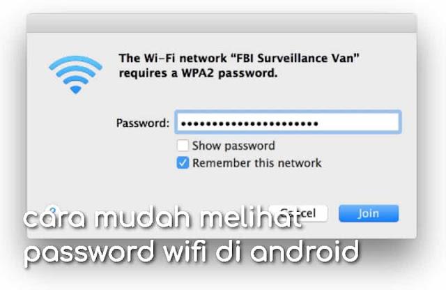 cara terbaru melihat password wifi di android