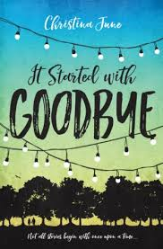 https://www.goodreads.com/book/show/27830287-it-started-with-goodbye?ac=1&from_search=true