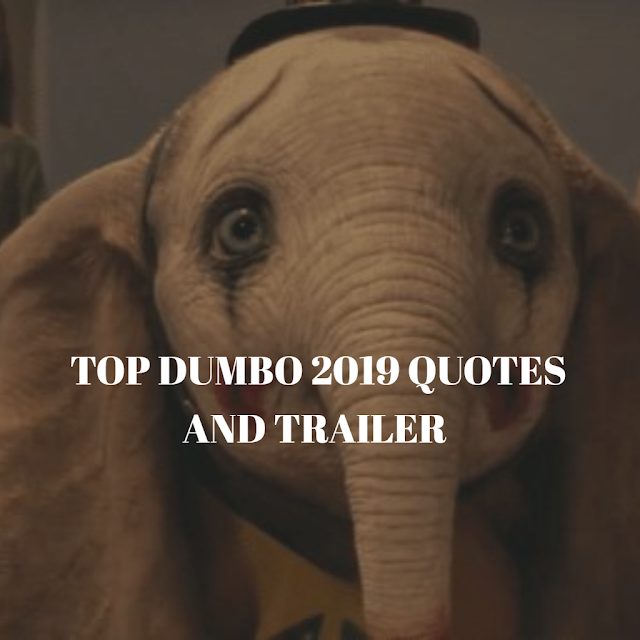 Dumbo (2019) Top Movie Quotes