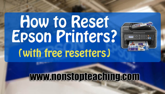 How to Reset Epson Printers? with free resetter