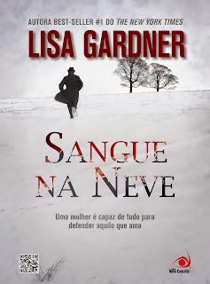 http://thebestwordsbr.blogspot.com.br/2014/05/sangue-na-neve-lisa-gardner.html