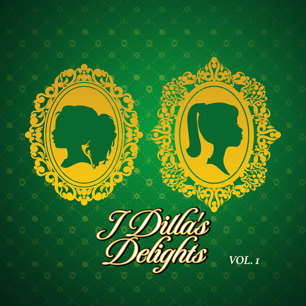 J Dilla - J Dilla's Delights, Vol. 1 Cover