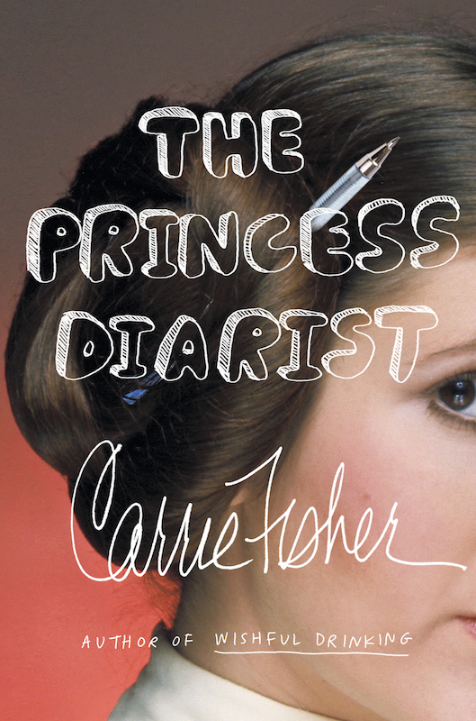 The Princess Diarist, by Carrie Fisher.