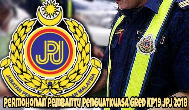 Permohonan Pembantu Penguatkuasa Gred KP19 JPJ 2018 Online