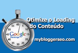 Otimize o loading do conteúdo para melhor resultado seo