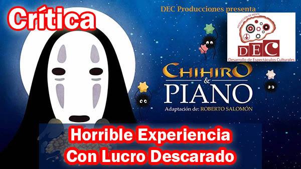 Chihiro y Piano. Horrible experiencia por Dec producciones
