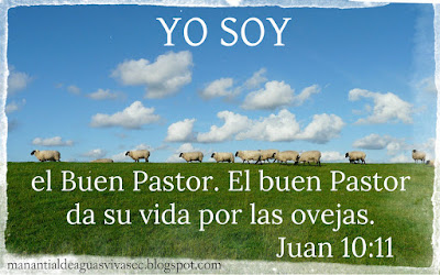 YO SOY EL BUEN PASTOR JUAN 10:11
