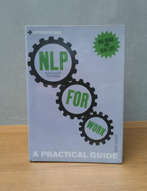 NLP (NEUROLINGUISTIC PROGRAMMING) FOR WORK, Dianne Lowther