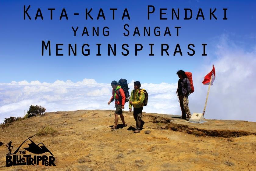 Kata2 Motivasi Pendaki Gunung