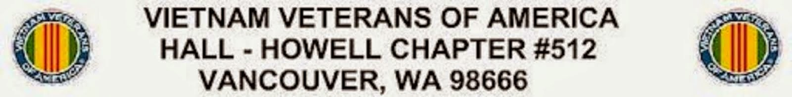 Vietnam Veterans of America Hall-Howell Chapter #512 Vancouver, WA 98666 s