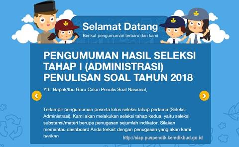 Pengumuman Hasil Seleksi Tahap 1 (Administrasi) Penulisan Soal Nasional Tahun 2018 Puspendik Kemdikbud