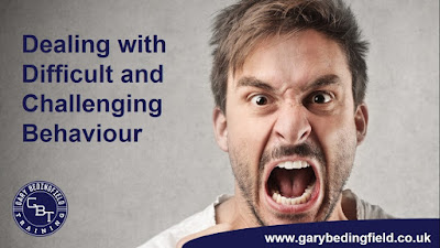 Gary Bedingfield Training - Dealing with Challenging Behaviour