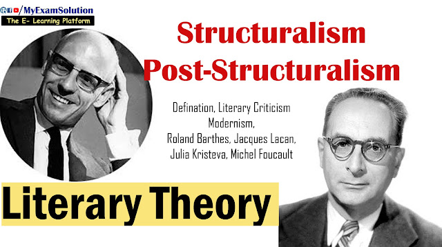 Structuralism and Post-structuralism, literary theory, Western criticism,Roland Barthes, Jacques Lacan, english literature, ugc net english notes, myexamsolution
