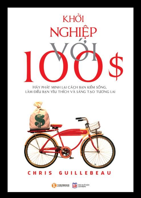 The $100 startup - Khởi nghiệp với 100 $