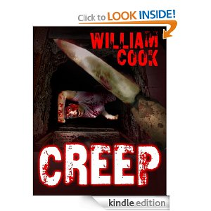 http://www.amazon.com/CREEP-Book-Cassandra-Hunter-Darkness-ebook/dp/B00CSGOUAK/ref=sr_1_1?ie=UTF8&qid=1417813810&sr=8-1&keywords=william+cook