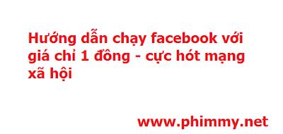 kiem tien online, quang cao facebook, quảng cáo facebook hiệu quả, chạy quảng cáo facebook miễn phí,